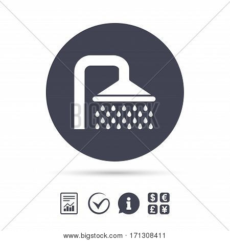 Shower sign icon. Douche with water drops symbol. Report document, information and check tick icons. Currency exchange. Vector