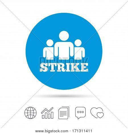 Strike sign icon. Group of people symbol. Industrial action. People protest. Copy files, chat speech bubble and chart web icons. Vector
