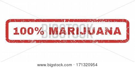 100 Percent Marijuana text rubber seal stamp watermark. Caption inside rectangular banner with grunge design and unclean texture. Horizontal vector red ink sticker on a white background.