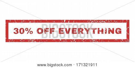 30 Percent Off Everything text rubber seal stamp watermark. Caption inside rectangular banner with grunge design and scratched texture. Horizontal vector red ink sticker on a white background.