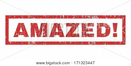 Amazed exclamation text rubber seal stamp watermark. Tag inside rectangular banner with grunge design and unclean texture. Horizontal vector red ink sticker on a white background.