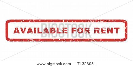 Available For Rent text rubber seal stamp watermark. Caption inside rectangular shape with grunge design and unclean texture. Horizontal vector red ink sign on a white background.