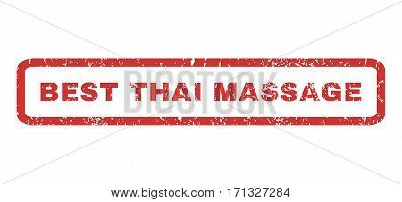 Best Thai Massage text rubber seal stamp watermark. Tag inside rectangular shape with grunge design and dirty texture. Horizontal vector red ink emblem on a white background.