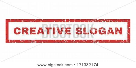 Creative Slogan text rubber seal stamp watermark. Tag inside rectangular shape with grunge design and dirty texture. Horizontal vector red ink sign on a white background.