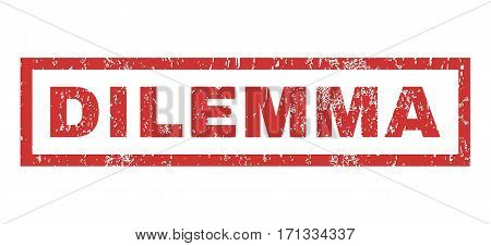 Dilemma text rubber seal stamp watermark. Tag inside rectangular banner with grunge design and dust texture. Horizontal vector red ink sticker on a white background.