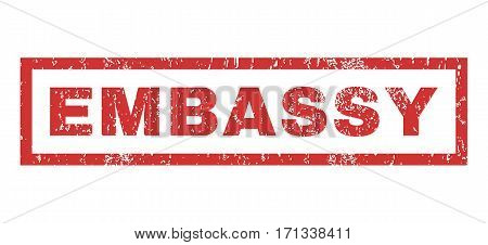 Embassy text rubber seal stamp watermark. Tag inside rectangular banner with grunge design and scratched texture. Horizontal vector red ink sticker on a white background.
