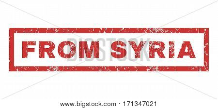 From Syria text rubber seal stamp watermark. Caption inside rectangular banner with grunge design and dust texture. Horizontal vector red ink sign on a white background.
