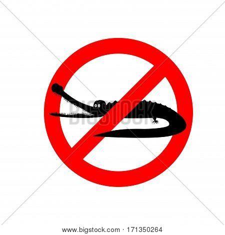 Stop Crocodile. Prohibited Sign Alligator. Ban Aquatic Reptiles Carnivore