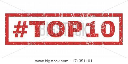 Hashtag Top10 text rubber seal stamp watermark. Caption inside rectangular shape with grunge design and unclean texture. Horizontal vector red ink emblem on a white background.
