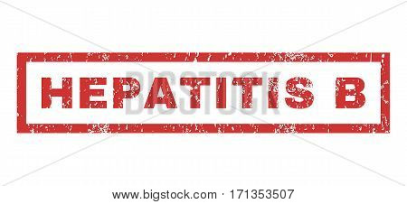 Hepatitis B text rubber seal stamp watermark. Tag inside rectangular shape with grunge design and unclean texture. Horizontal vector red ink emblem on a white background.