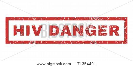 HIV Danger text rubber seal stamp watermark. Tag inside rectangular banner with grunge design and unclean texture. Horizontal vector red ink emblem on a white background.