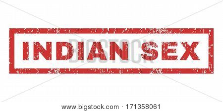 Indian Sex text rubber seal stamp watermark. Tag inside rectangular banner with grunge design and dust texture. Horizontal vector red ink emblem on a white background.