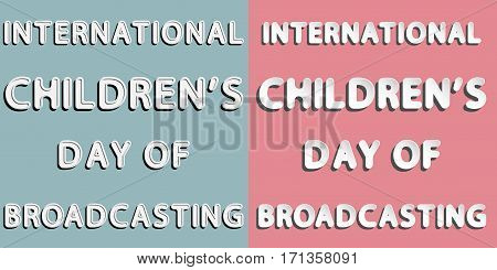 different rounded vector lettering word with white and gray gradient as paper design and retro style of International Children's Day of Broadcasting