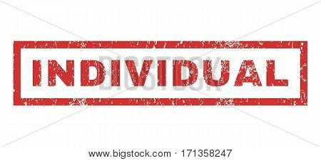 Individual text rubber seal stamp watermark. Caption inside rectangular shape with grunge design and scratched texture. Horizontal vector red ink sign on a white background.