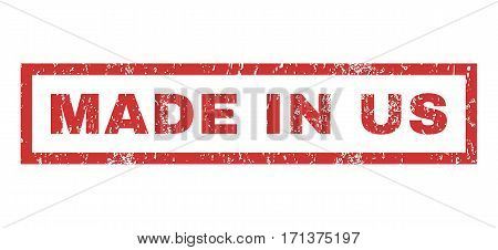 Made In Us text rubber seal stamp watermark. Caption inside rectangular shape with grunge design and unclean texture. Horizontal vector red ink sign on a white background.