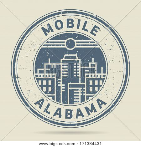 Grunge rubber stamp or label with text Mobile Alabama written inside vector illustration