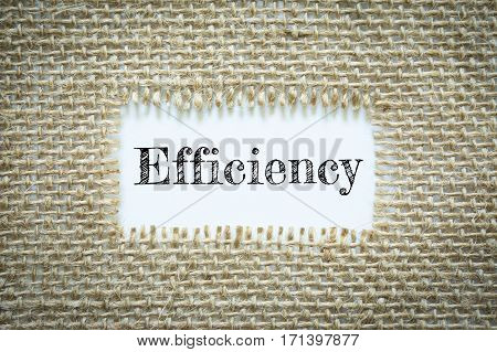 Text Efficiency on paper white has Cotton yarn background you can apply to your product.