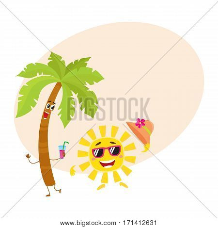 Funny palm tree and sun in sunglasses characters, travelling, summer vacation symbol, cartoon vector illustration with place for text. Palm tree and sun characters, mascots, holiday concept