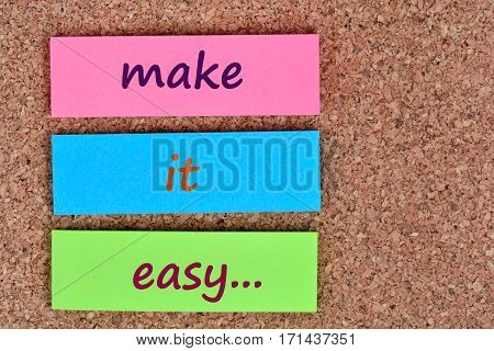 Make it easy words on colorful notes