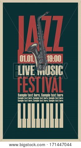 poster for the jazz festival with a saxophone and keys of the piano