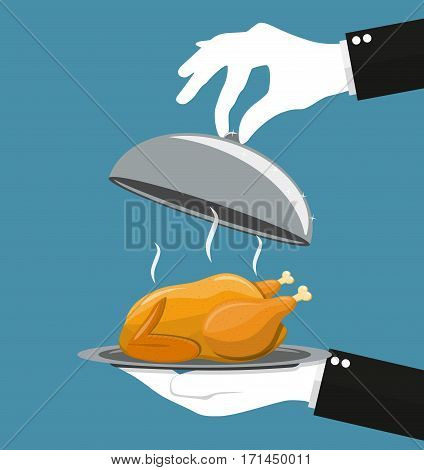 Waiter hand with silver cloche serving Roasted chicken on plate. vector illustration in flat style.