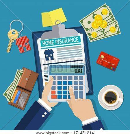 home insurance form concept. house keys, house, calculator, clipboard and money. businessman hands holding calculator. Vector illustration in flat style.