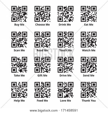 QR code set for stimulating sales of goods. Quick response codes with encoded promotional phrases as buy scan read eat take touch help love me and thank you. Ready to scan. Vector illustration.