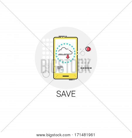 Save App Data Storage Cell Smart Phone Icon Vector Illustration