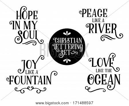 Christian Gospel Lyrics Phrases Collection, Hope in my Soul, Peace like a River, Joy like a Fountain, Love like the Ocean. Black Hand Lettering style brush script letters with design Accents.
