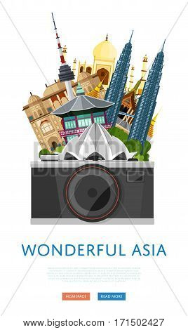 Wonderful asia poster with Lotus temple, Taj Mahal, Petronas Twin towers and others famous architectural compositions vector illustration. Camera on background of famous attractions. Time to travel