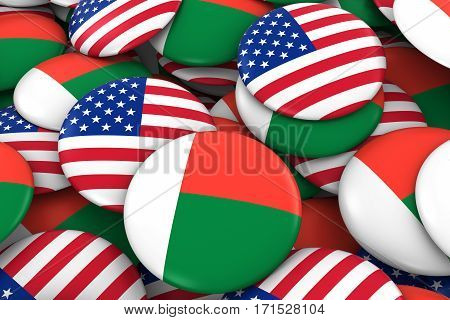 Usa And Madagascar Badges Background - Pile Of American And Malagasy Flag Buttons 3D Illustration