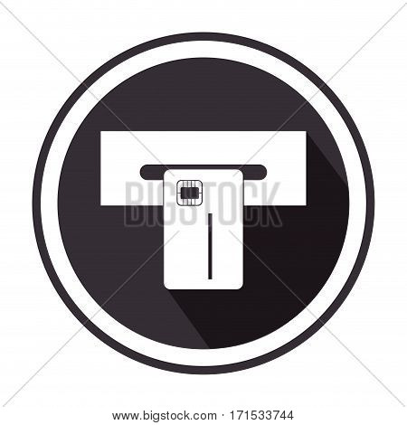 monochorme circular border with withdraw money from ATM slot vector illustration
