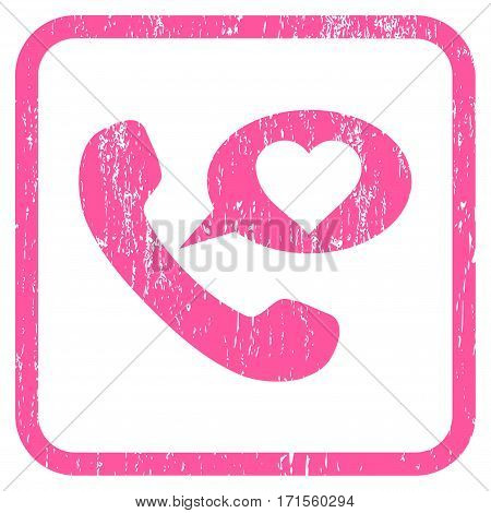 Love Phone Message rubber watermark. Vector icon symbol inside rounded rectangular frame with grunge design and dirty texture. Stamp seal illustration. Unclean pink ink sticker on a white background.