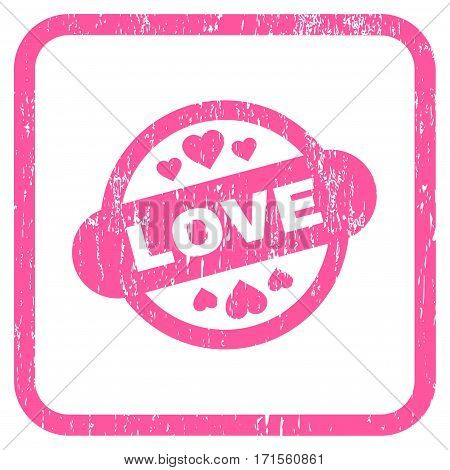 Love Stamp Seal rubber watermark. Vector icon symbol inside rounded rectangular frame with grunge design and unclean texture. Stamp seal illustration. Unclean pink ink sign on a white background.