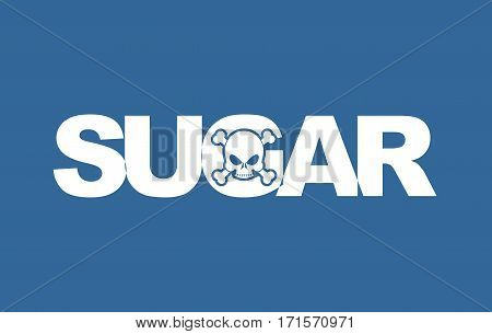 Sugar White Death. White Letters And Skull. Food Lettring