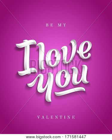 I Love You Hand Made Premium Quality Lettering. Valentines Day Greeting Card. Soft Shadows. Purple or Pink Background. Classy Typography.