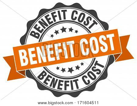 benefit cost. stamp. sign. seal. round. retro. ribbon