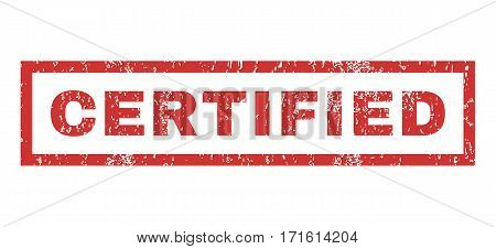 Certified text rubber seal stamp watermark. Tag inside rectangular shape with grunge design and unclean texture. Horizontal vector red ink emblem on a white background.