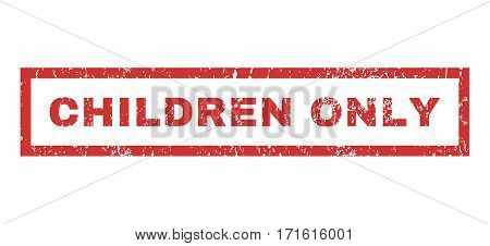 Children Only text rubber seal stamp watermark. Tag inside rectangular banner with grunge design and scratched texture. Horizontal vector red ink sign on a white background.