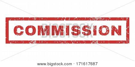 Commission text rubber seal stamp watermark. Caption inside rectangular banner with grunge design and dirty texture. Horizontal vector red ink sign on a white background.