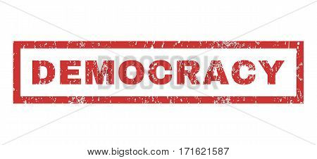 Democracy text rubber seal stamp watermark. Tag inside rectangular banner with grunge design and unclean texture. Horizontal vector red ink sign on a white background.