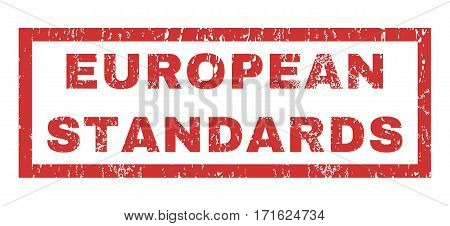 European Standards text rubber seal stamp watermark. Tag inside rectangular banner with grunge design and unclean texture. Horizontal vector red ink sign on a white background.