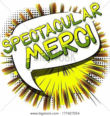 Spectacular Merci - Thank You in French - Comic book style word on abstract background.