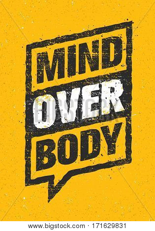 Mind Over Body. Sport And Fitness Creative Motivation Vector Design. Typography Banner On Rust Background.