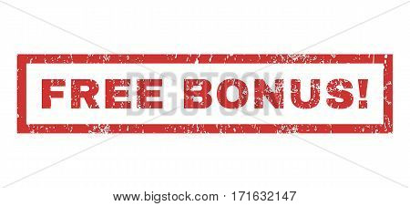 Free Bonus exclamation text rubber seal stamp watermark. Caption inside rectangular banner with grunge design and dust texture. Horizontal vector red ink sign on a white background.