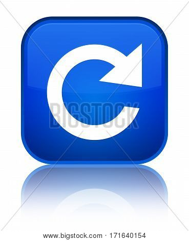 Reply Rotate Icon Shiny Blue Square Button