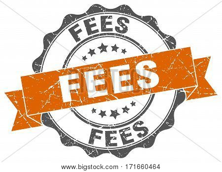 fees. stamp. sign. seal. round. retro. ribbon