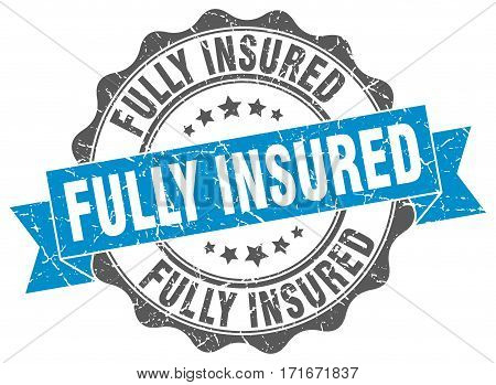 fully insured. stamp. sign. seal. round. retro. ribbon