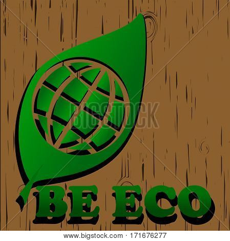 green eco world symbol on wood backgroung. ecology illustration