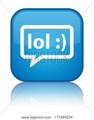 Lol Bubble Icon Shiny Cyan Blue Square Button